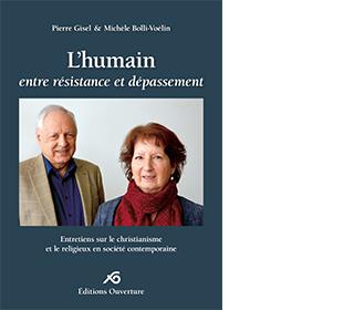 L'humain, entre résistance et dépassement