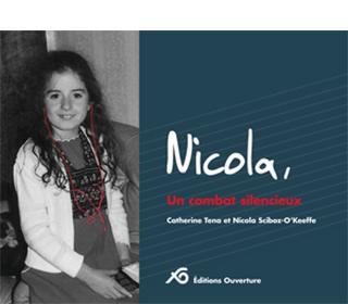 Nicola, un combat silencieux