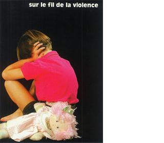 Sur le fil de la violence