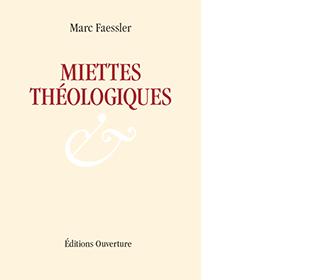 Miettes Théologiques