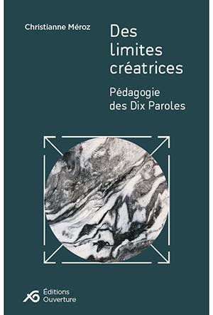 Des limites créatrices